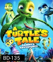 A Turtle's Tale Sammy's Adventures 3D
