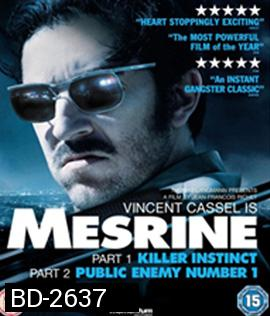 Mesrine : Part 1&2 (2008)