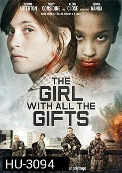 The Girl With All The Gift เชื้อนรกล้างซอมบี้