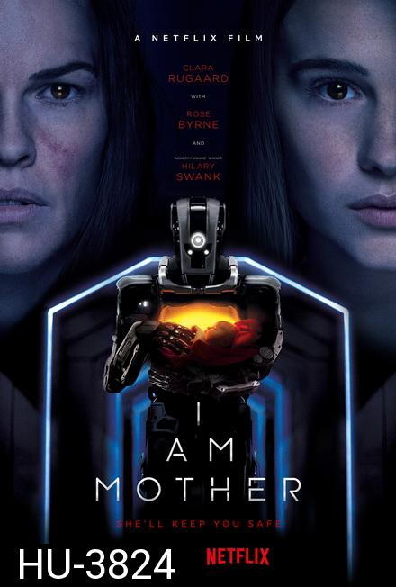 I Am Mother (2019)           Netflix