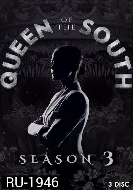 Queen of the South Season 3 ( 13 ตอนจบ )