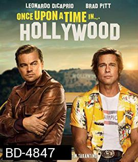 Once Upon a Time... in Hollywood (2019) กาลครั้งหนึ่งใน...ฮอลลีวู้ด