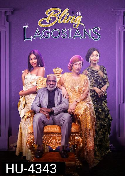 The Bling Lagosians (2019)    NETFLIX