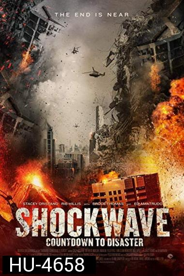 Shockwave: Countdown to Disaster (2017)
