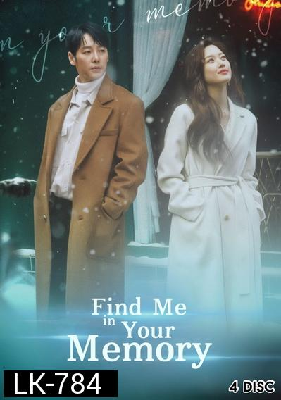 Find Me in Your Memory ( E01-32 END )