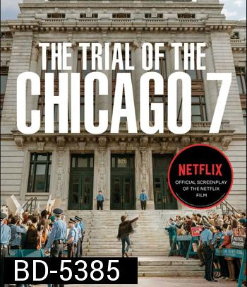 The Trial of the Chicago 7 (2020) ชิคาโก 7 Netflix