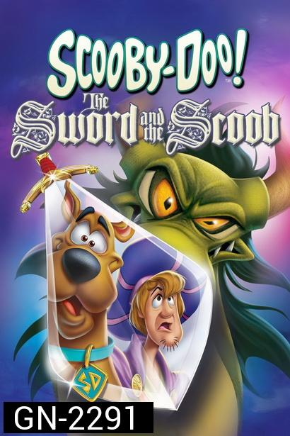 Scooby Doo The Sword And The Scoob (2021)