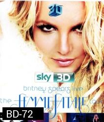 Britney Spears Live: The Femme Fatale Tour 3D