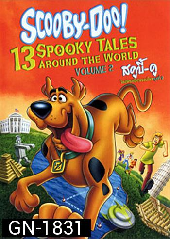 Scooby-Doo! 13 Spooky Tales : From Around The World Vol.2