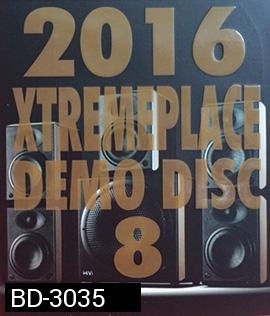 2016 EXREMEPLACE DEMO DISC 8 (แผ่นเทส) Atmos
