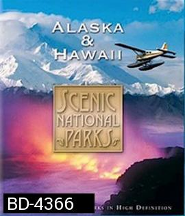 Scenic National Parks: Alaska & Hawaii