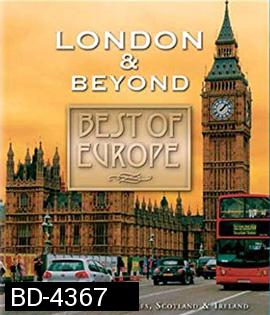 Best of Europe: London & Beyond
