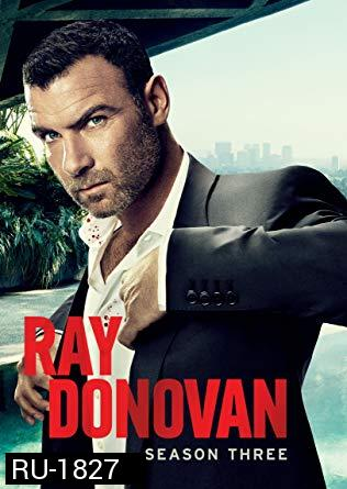 Ray Donovan Season 3 ( 12 ตอนจบ )