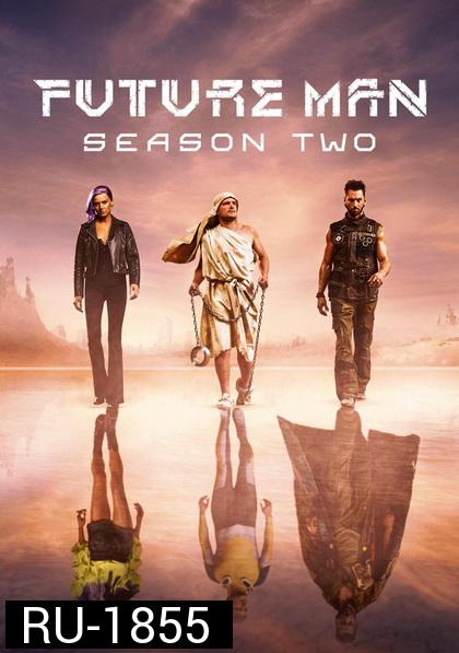 Future Man Season 2 ( 13 ตอนจบ )