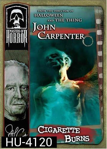 Master of Horror: Cigarette Burn 2005