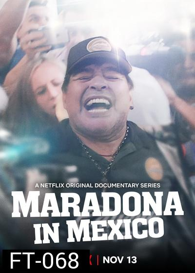 Maradona in Mexico Season 1   Netflix