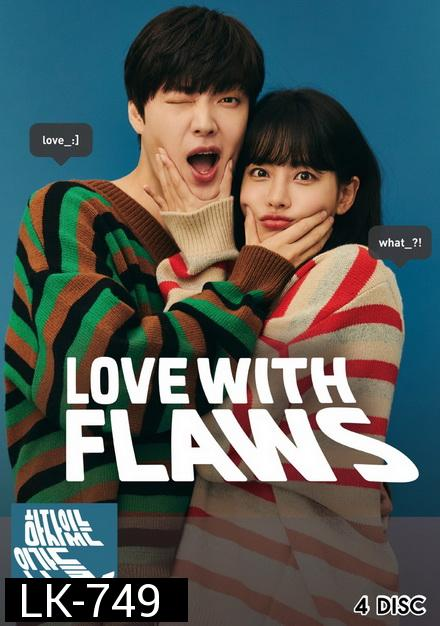 Love with Flaws EP.1-32 END
