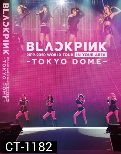 BLACKPINK 2019-2020 WORLD TOUR IN YOUR AREA-TOKYO DOME