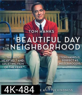4K - A Beautiful Day in the Neighborhood (2019) - แผ่นหนัง 4K UHD