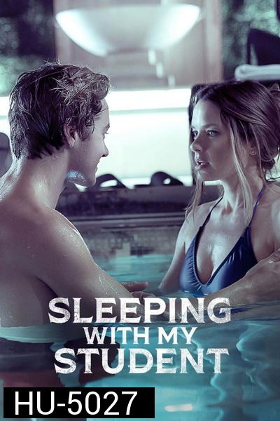 SLEEPING WITH MY STUDENT 2019 ( deadly vengeance )